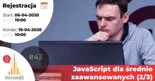 WarsawJS Workshop #43 — JavaScript dla średnio zaawansowanych (2/3) [Online]