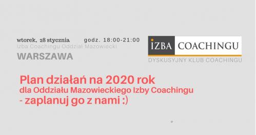 Plan 2020 dla Oddziału Izby Coachingu - zaplanuj go z nami :)