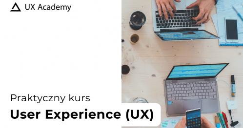 Kurs User Experience (UX) - KRAKÓW