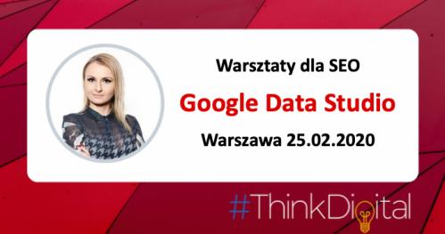 Warsztaty Google Data Studio dla SEO Warszawa