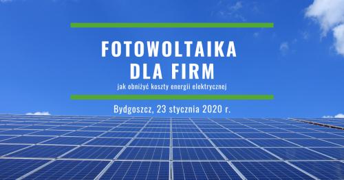 Fotowoltaika dla firm - jak obniżyć koszty energii elektrycznej