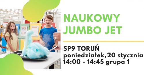 Naukowy Jumbo Jet - warsztaty naukowe, SP9 Toruń, grupa 1