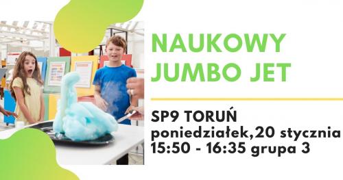 Naukowy Jumbo Jet - warsztaty naukowe, SP9 Toruń, grupa 3