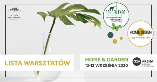 Targi Home & Garden - 12-13 września 2020| LISTA WARSZTATÓW