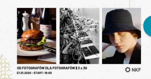 Od fotografów dla fotografów | 3x30 Spotkanie NKF