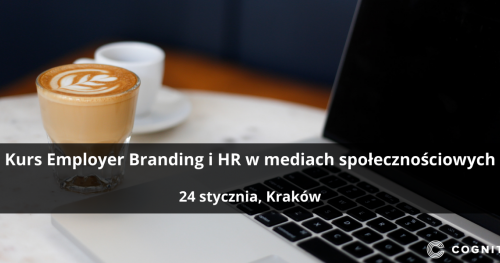 Kurs Employer Branding i HR w mediach społecznościowych - Kraków