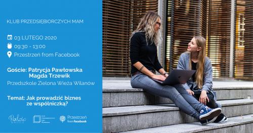 Klub Przedsiębiorczych Mam Warszawa - luty 2020