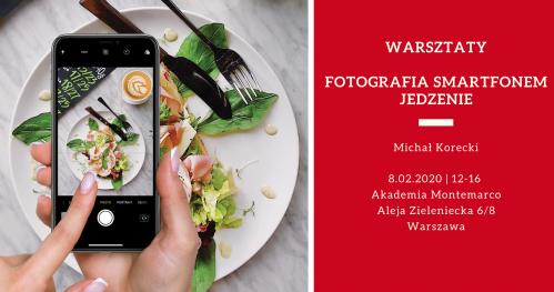 Warsztaty Fotografia Smartfonem - Jedzenie