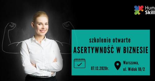 Szkolenie otwarte w Warszawie Asertywność w biznesie 07.12.2020 r.