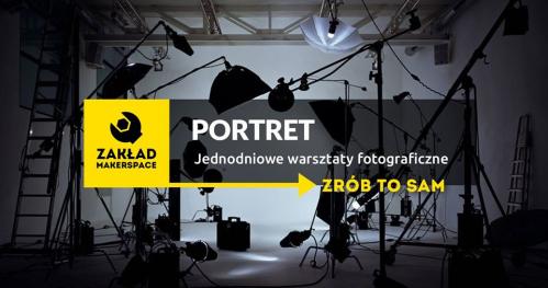 PORTRET / jednodniowe warsztaty FOTOGRAFICZNE