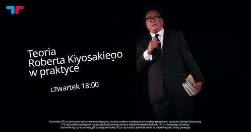Teoria Roberta Kiyosakiego w praktyce
