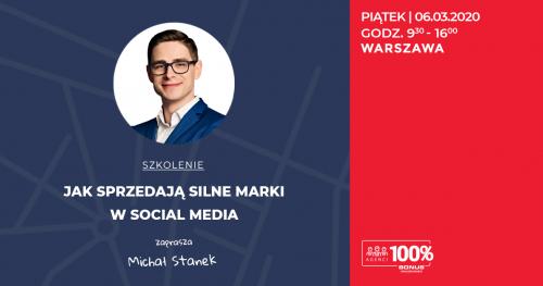 Jak sprzedają silne marki w social mediach.Nieruchomości szkolenie Michał Stanek Warszawa