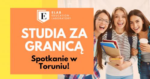 Studia za granicą - spotkanie w Toruniu!