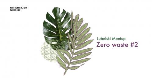 Lubelski Meetup Zero Waste #2