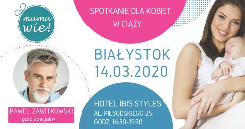 MAMA WIE Białystok