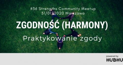 Talenty Gallupa - Strengths Community Meetup #36   Talent ZGODNOŚĆ (HARMONY) - Praktykowanie zgody