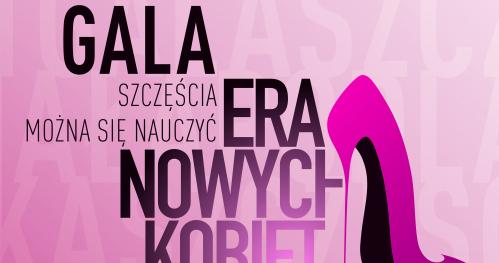 Gala Podsumowujaca Roczny Trening Szczęścia z Erą Nowych Kobiet w Białej Podlaskiej