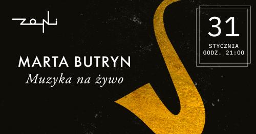 Muzyczny wieczór w Zoni | Marta Butryn