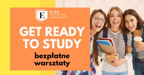 Warsztaty Get Ready to Study - studia za granicą
