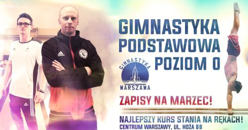 Gimnastyka Podstawowa Poziom  0 - Zapisy na marzec ! Nowe grupy !