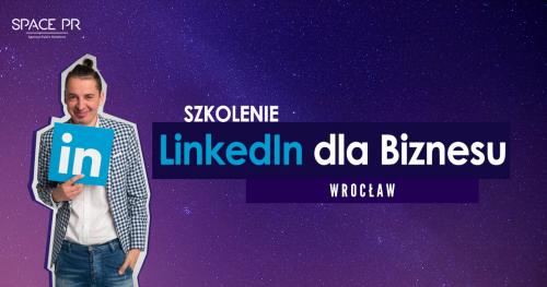 Szkolenie LinkedIn dla Biznesu - Wrocław
