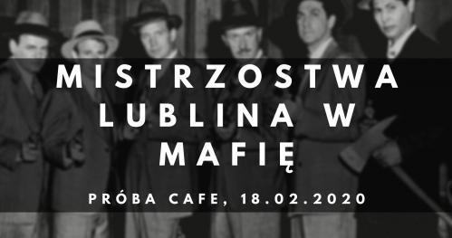 Mistrzostwa Lublina w Mafię