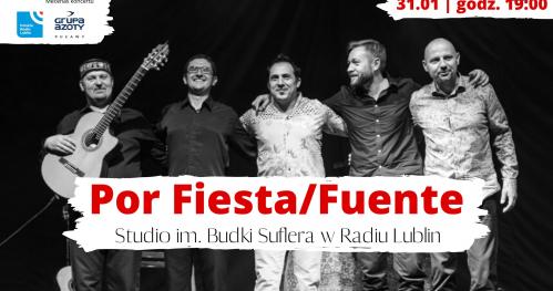 Koncert Por Fiesta/Fuente w Radiu Lublin