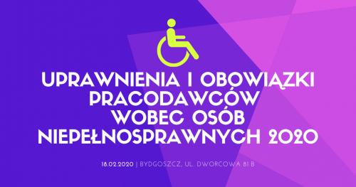 """Bezpłatne szkolenie pt. """"Uprawnienia i obowiązki pracodawców wobec osób niepełnosprawnych 2020"""""""
