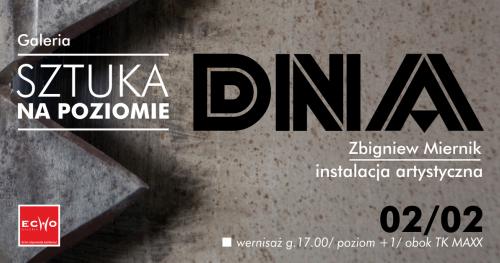"""Wernisaż Zbigniewa Miernika """"Artystyczne DNA"""""""