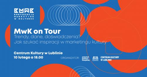 Konferencja MwK on Tour: Lublin