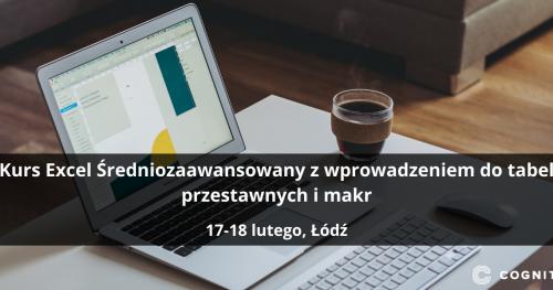 Kurs Excel Średniozaawansowany z wprowadzeniem do tabel przestawnych i makr - Łódź