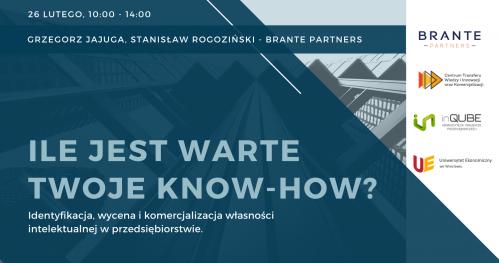 Ile warte jest Twoje know-how? Identyfikacja, wycena i komercjalizacja własności intelektualnej w przedsiębiorstwie