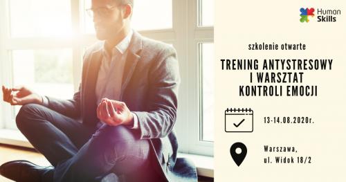 Szkolenie otwarte w Warszawie Trening antystresowy i warsztat kontroli emocji