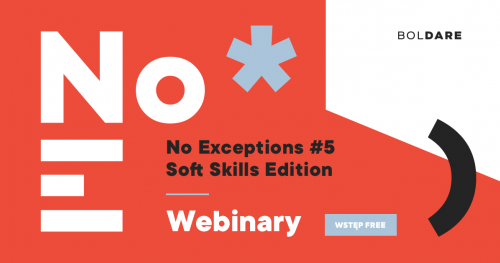 Webinar: No Exceptions #5 | Soft Skills Edition