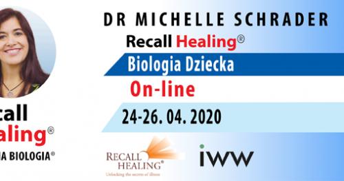 Totalna Biologia / Recall Healing - Biologia dziecka (on-line) - dr Michelle Schrader / USA