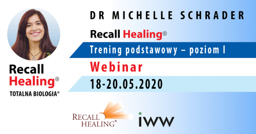 Recall Healing / Totalna Biologia - kurs podstawowy - dr Michelle Schrader (on-line)