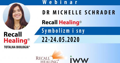 Symbolika i interpretacja snów - Recall Healing / Totalna Biologia - dr Michelle Schrader / (on-line)
