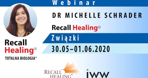 Związki - Recall Healing / Totalna Biologia - dr Michelle Schrader / (on-line)