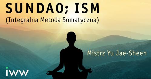 Sundao; ISM - Mistrz Yu Jae-Sheen; Kurs On-line z 2ch części (PL)