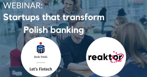 Webinar: Startups that transform Polish banking