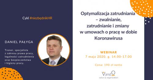 Webinar: Optymalizacja zatrudniania - zwalnianie, zatrudnianie i zmiany w umowach o pracę w dobie Koronawirusa