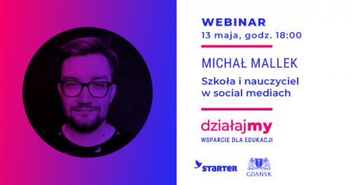 Webinar: Szkoła i nauczyciel w social mediach