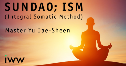 Sundao; ISM - Master Yu Jae-Sheen; On-line Course from 2 parts (ENG)