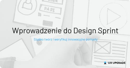 Wprowadzenie do metody Design Sprint