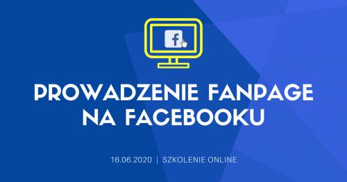 """Szkolenie online """"Prowadzenie fanpage na Facebooku"""""""