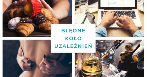 Błędne koło uzależnień - Dr Piotr Pałagin / kurs ON-LINE