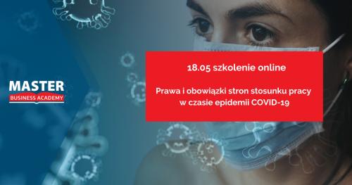 PRAWA I OBOWIĄZKI STRON STOSUNKU PRACY W CZASIE EPIDEMII COVID-19