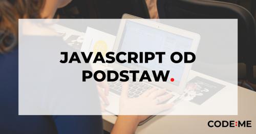 CODE:ME     JavaScript + React - kurs zdalny