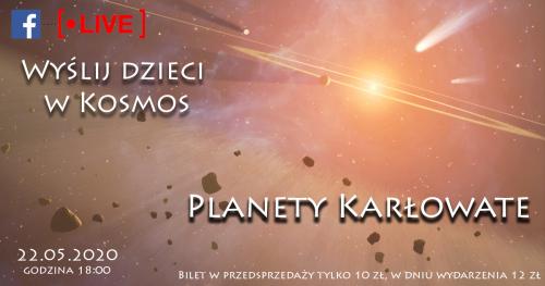 Wyślij dzieci w Kosmos - Planety Karłowate - kosmiczne spotkanie online z Astrohunters dla dzieci