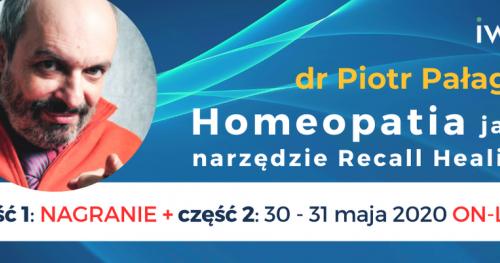 Homeopatia jako narzędzie Recall Healing: cz. I i cz. II
